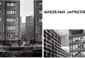 Wystawa fotograficzna WARSZAWA imPRESJE